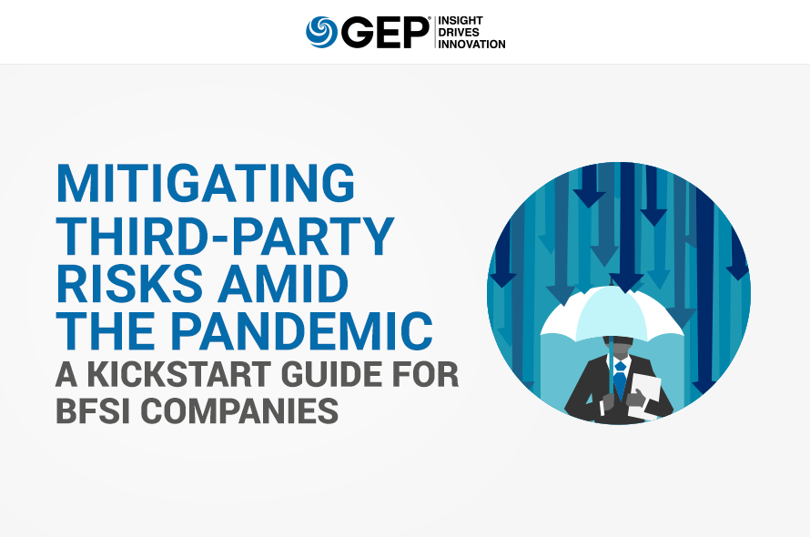 Mitigating Third-Party Risks Amid The Pandemic: A Kickstart Guide For BFSI Companies