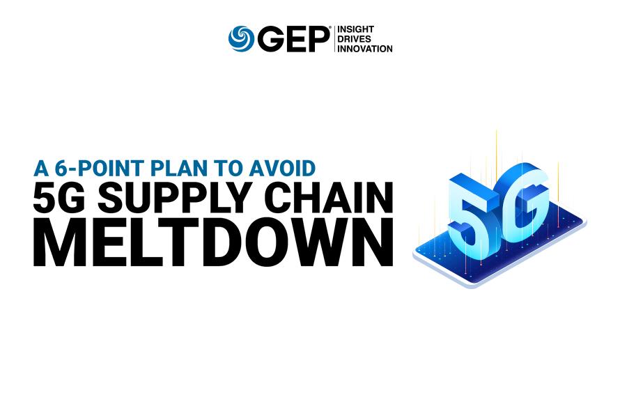 A 6-Point Plan to Avoid 5G Supply Chain Meltdown