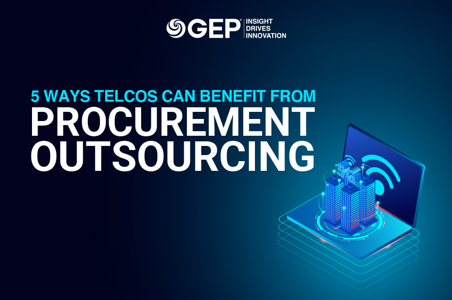 5 Ways Telecom Companies Can Benefit From Procurement Outsourcing