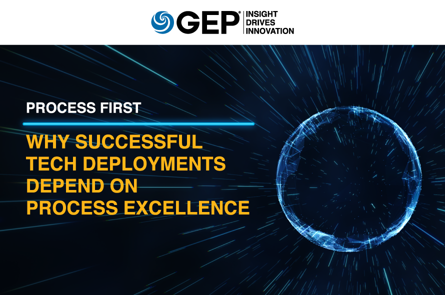 Process First: Why Successful Technology Deployments Depend on Process Excellence