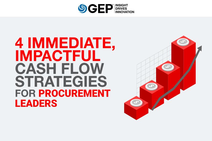 4 Immediate, Impactful Cash Flow Strategies for Procurement Leaders