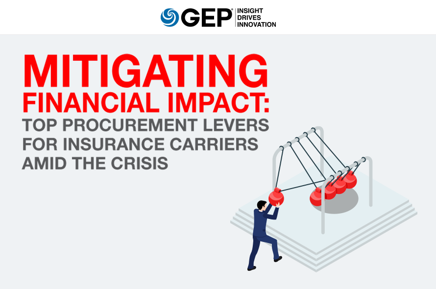 Mitigating Financial Impact: Top Procurement Levers for Insurance Carriers Amid the Crisis