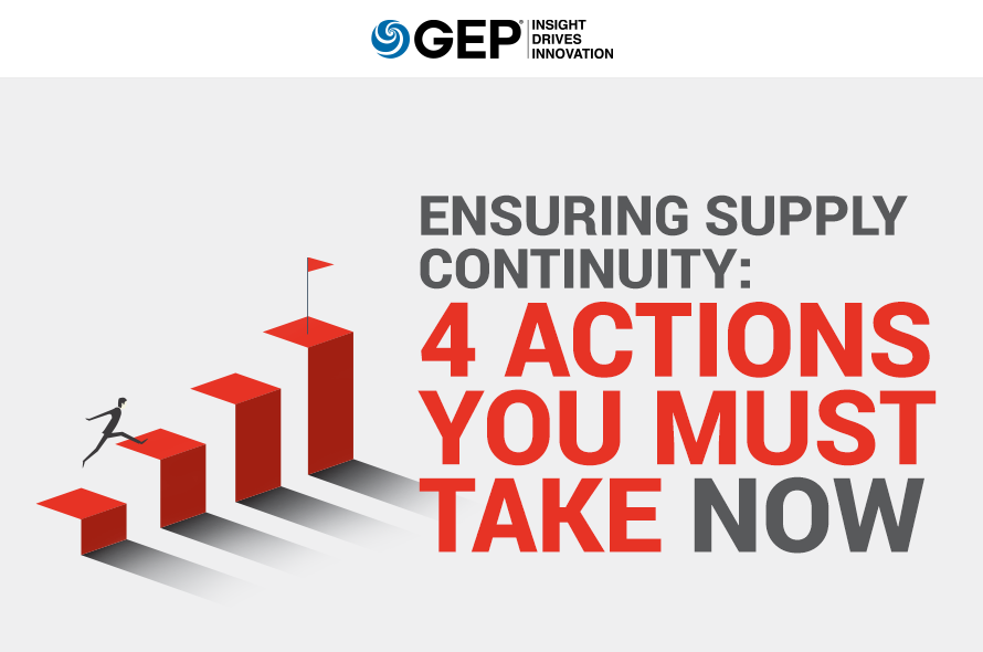 Ensuring Supply Continuity: 4 Actions You Must Take Now to Mitigate Supply Risks