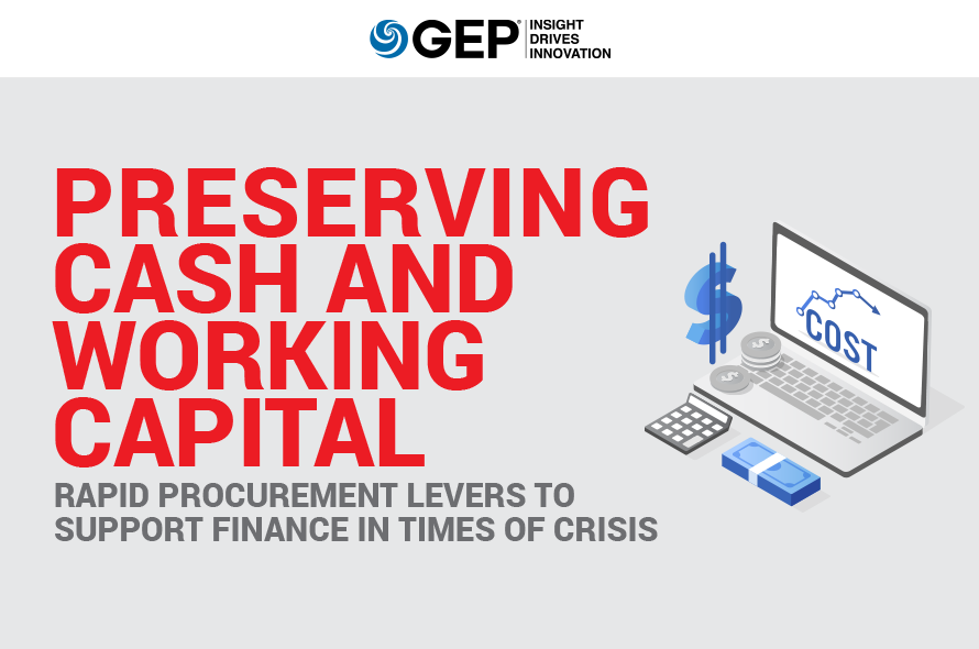 Preserving Cash and Working Capital: Rapid Procurement Levers to Support Finance in Times of Crisis