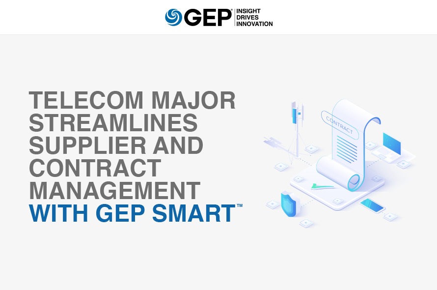 Telecom Major Streamlines Supplier and Contract Management with GEP SMART<sup>™</sup>