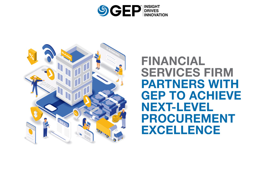 Financial Services Firm Partners with GEP to Achieve Next-Level Procurement Excellence