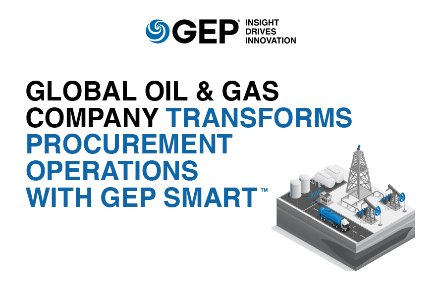 Global Oil & Gas Company Transforms Procurement Operations With GEP SMART™