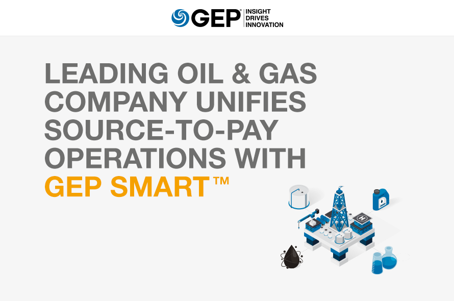 Leading Oil & Gas Company Unifies Source-to-Pay Operations with GEP SMART™