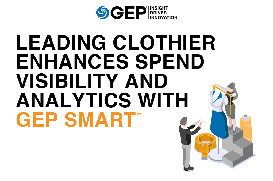 Leading Clothier Enhances Spend Visibility and Analytics With GEP SMARTTM