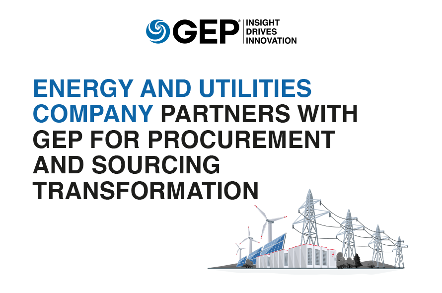 Energy and Utilities Company Partners With GEP for Procurement and Sourcing Transformation