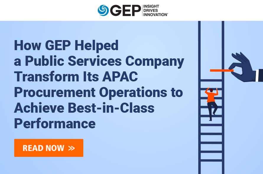 How GEP Helped a Public Services Company Transform Its APAC Procurement Operations to Achieve Best-in-Class Performance