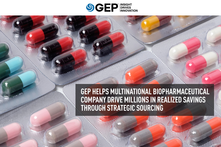 GEP Helps Multinational Biopharmaceutical Company Drive Millions in Realized Savings Through Strategic Sourcing