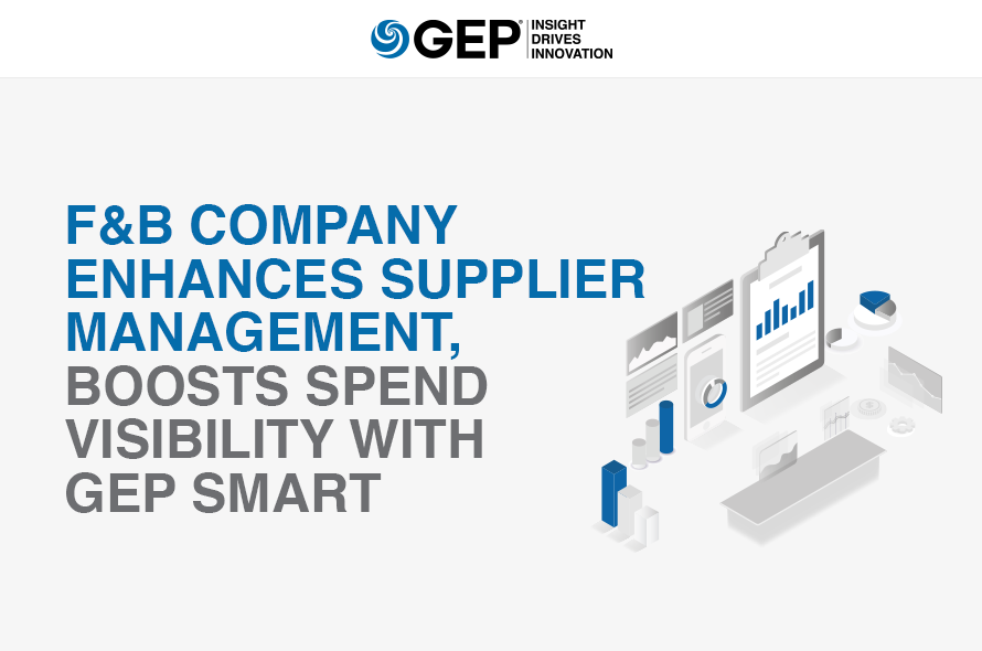 F&B Company Enhances Supplier Management, Boosts Spend Visibility with GEP SMART