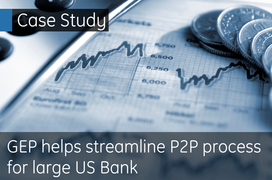 GEP helps streamline P2P process for large US Bank