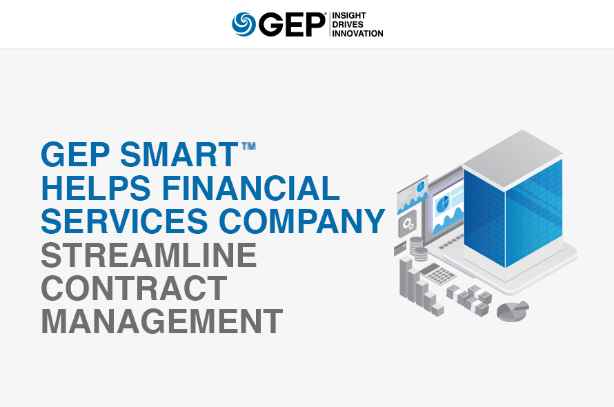 GEP SMART Helps Financial Services Company Streamline Contract Management