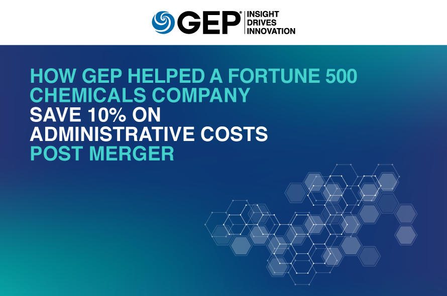 How GEP Helped a Fortune 500 Chemicals Company Save 10% on Administrative Costs Post Merger