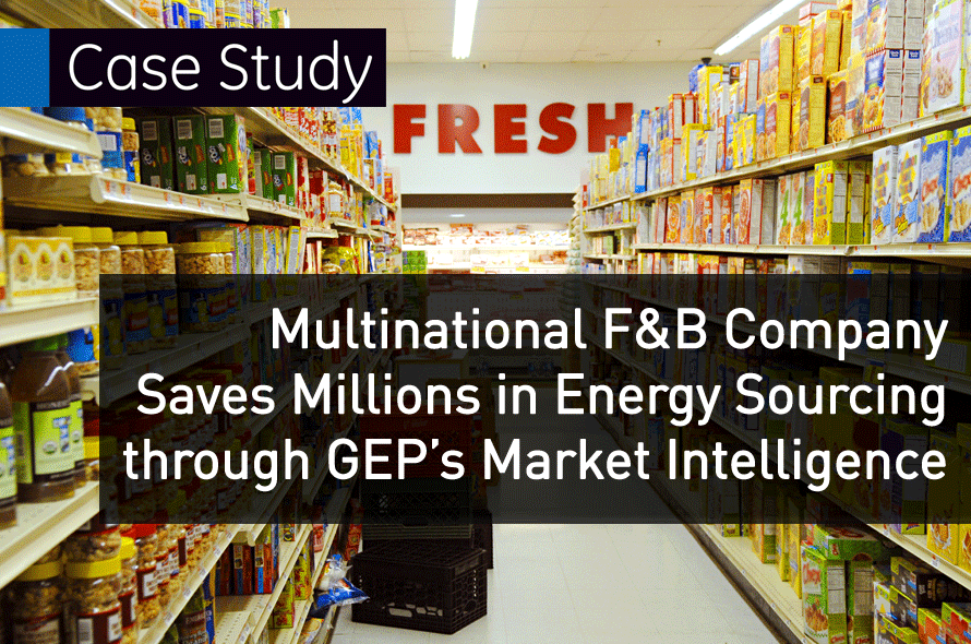 Multinational F&B Company Saves Millions in Energy Sourcing through GEP's Market Intelligence