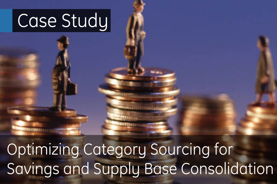 Optimizing Category Sourcing for Savings and Supply Base Consolidation | Download Case Study