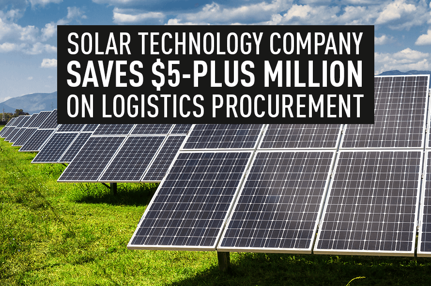 GEP Enables Leading Solar Technology Company to Save Millions on Logistics Procurement