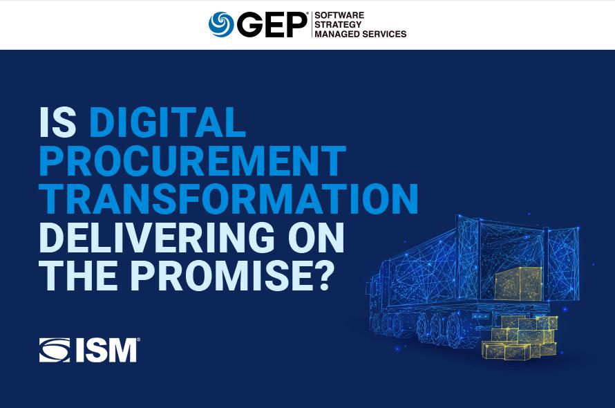 Is Digital Procurement Transformation Delivering on the Promise?
