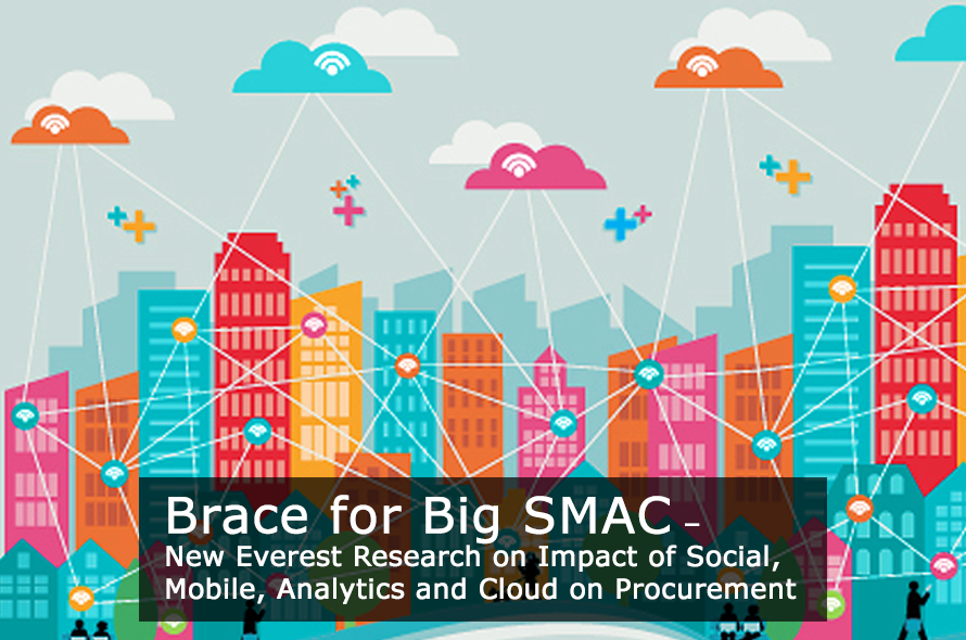 Everest Group Research Report: The Role of Social Media, Mobility, Analytics and Cloud in Procurement Outsourcing