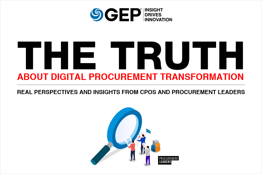 The Truth on Digital Procurement Transformation: Real Perspectives and Insights from CPOs and Procurement Leaders