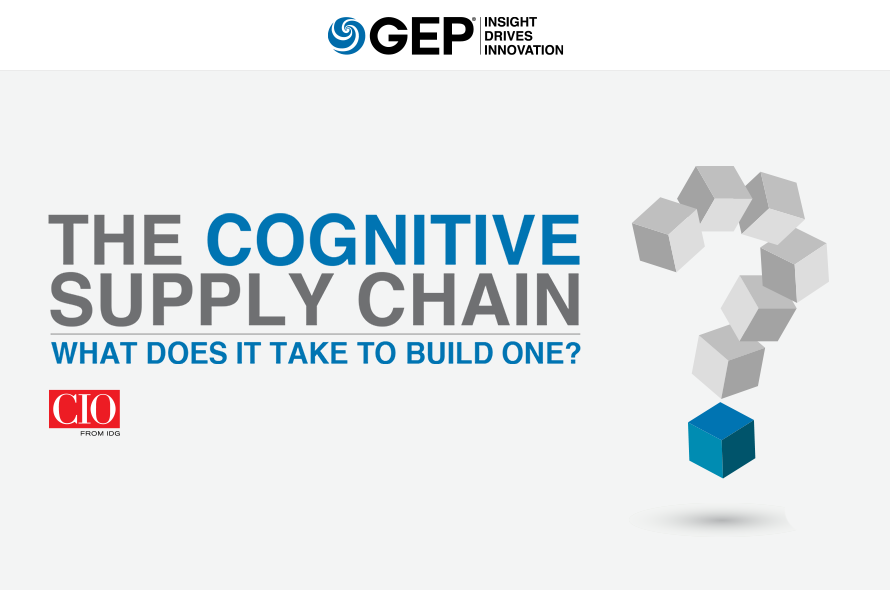The Cognitive Supply Chain: What Does It Take to Build One?