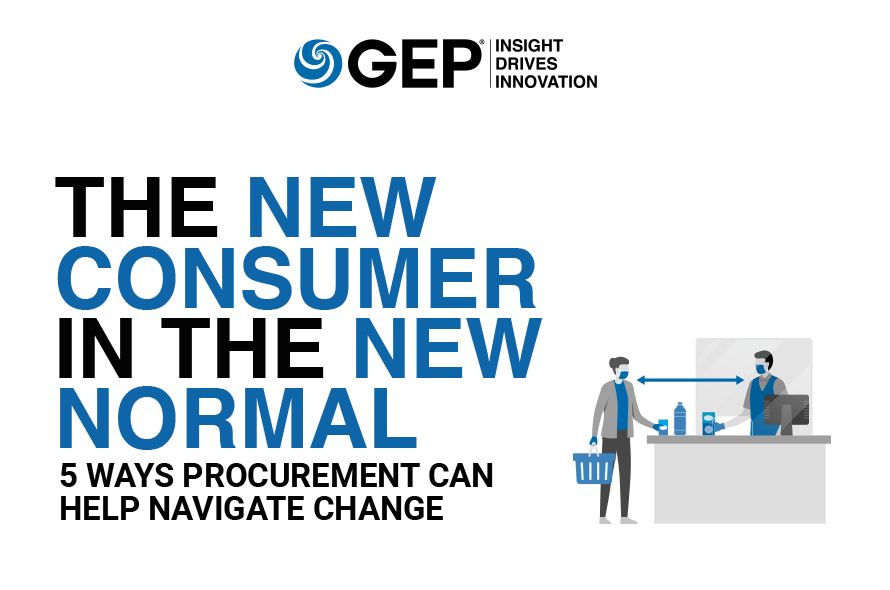 The New Consumer in the New Normal: 5 Ways Procurement Can Help Navigate Change