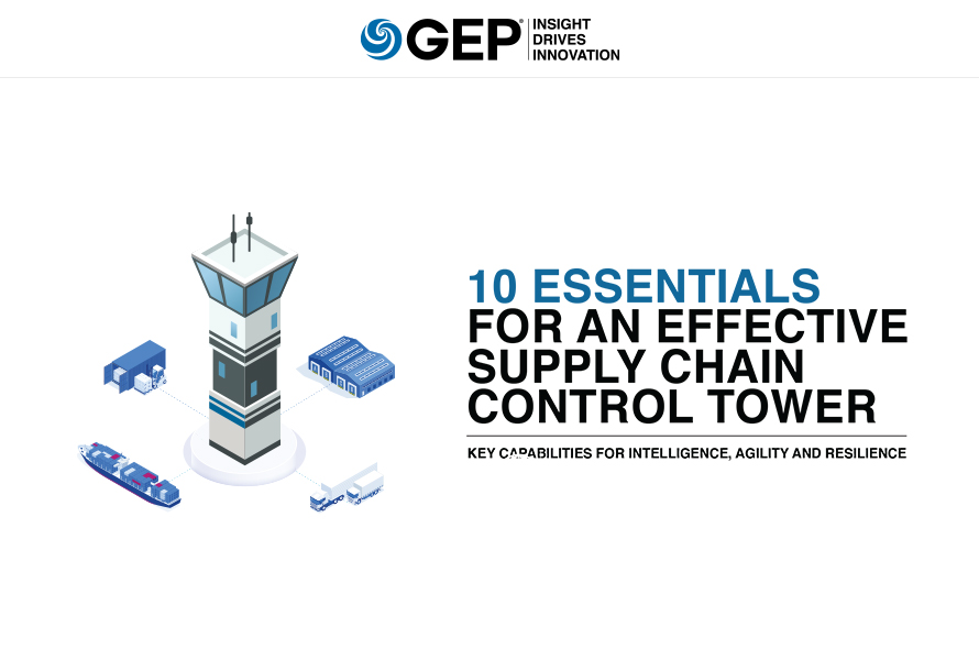 10 Essentials for an Effective Supply Chain Control Tower: Key Capabilities for Intelligence, Agility and Resilience