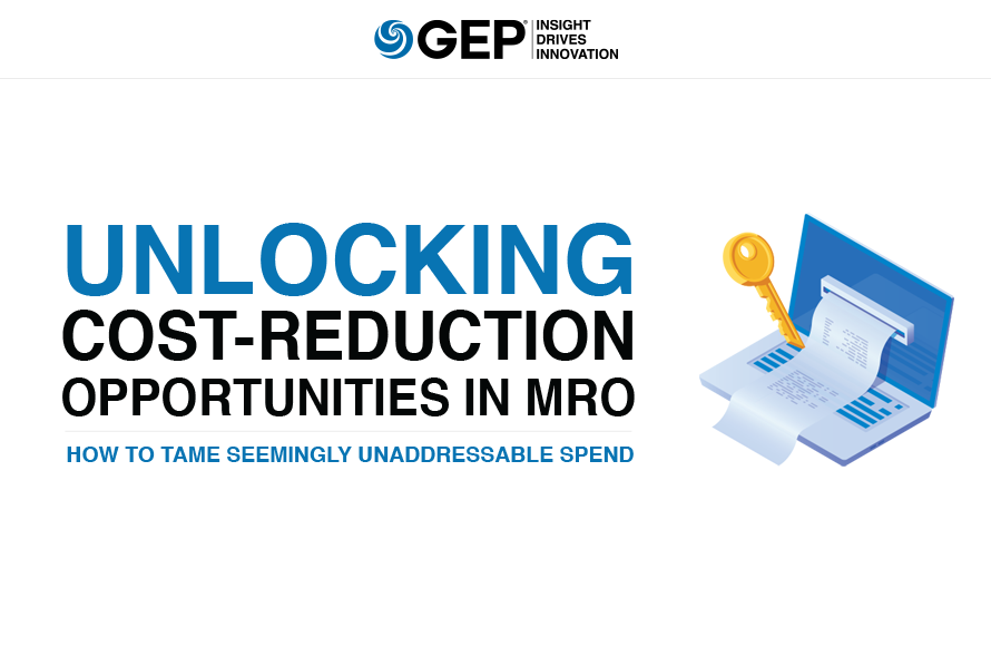 Unlocking Cost-Reduction Opportunities in MRO: How to Tame Seemingly Unaddressable Spend
