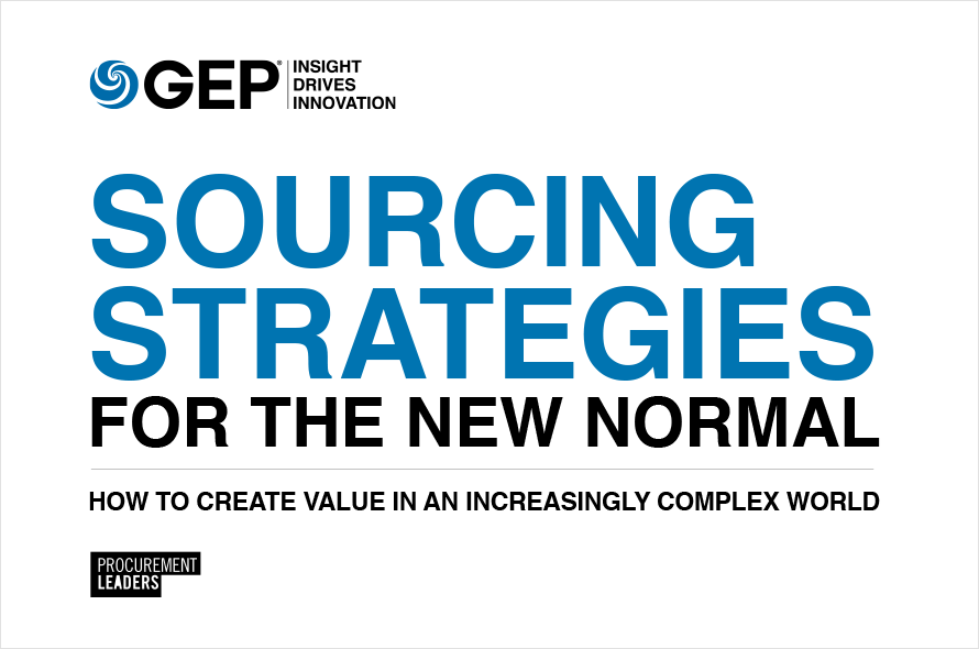 Sourcing Strategies for the New Normal: How to Create Value in an Increasingly Complex World