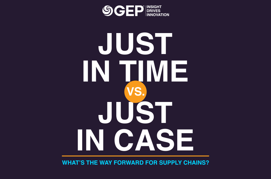 Just in Time vs. Just in Case : What's the Way Forward for Supply Chains?