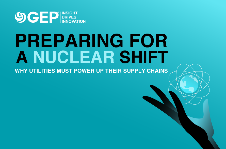 Preparing for a Nuclear Shift: Why Utilities Must Power Up Their Supply Chains