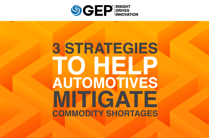 3 Strategies to Help Automotives Mitigate Commodity Shortages