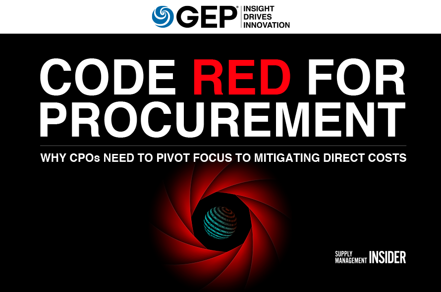 Code Red for Procurement: Why CPOs Need to Pivot Focus To Mitigating Direct Costs