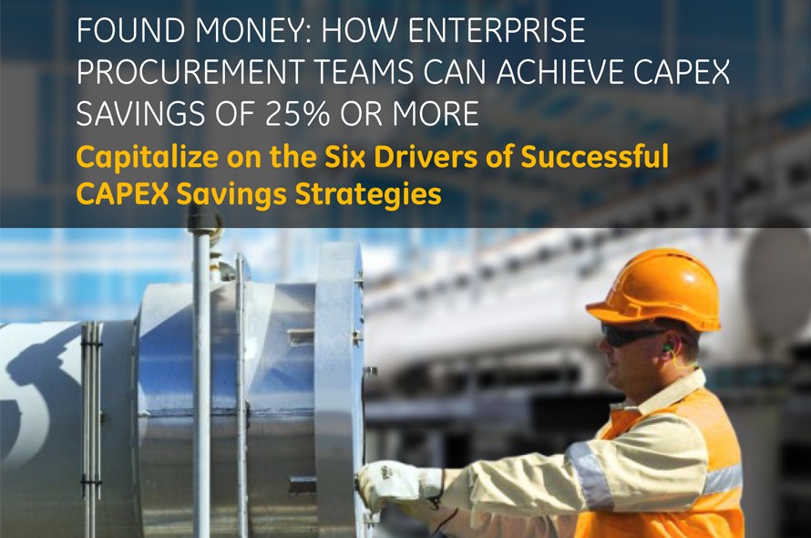 Capitalize on the Six Drivers of Successful CAPEX Savings Strategies