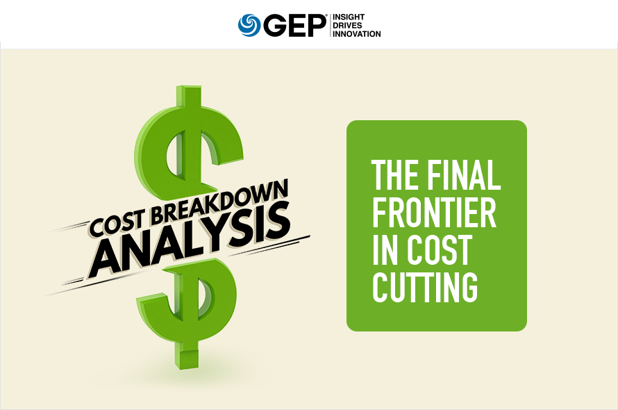 Cost Breakdown Analysis The Final Frontier in Cost Cutting