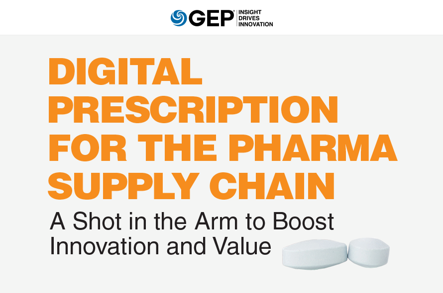 Digital Prescription for the Pharma Supply Chain A Shot in the Arm to Boost Innovation and Value.