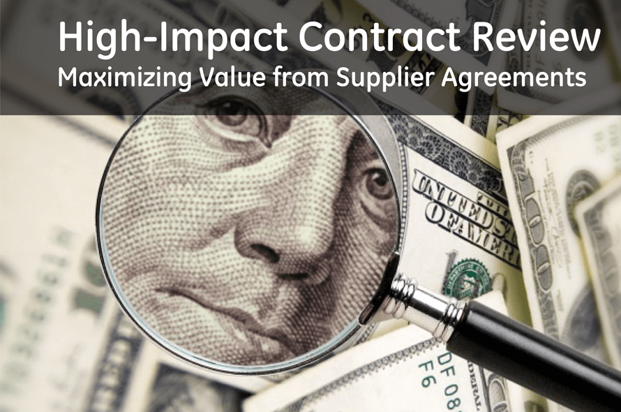 High-Impact Contract Review: Maximizing Value from Supplier Agreements