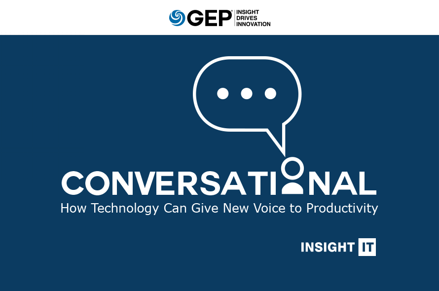 Conversational: How Technology Can Give New Voice to User Productivity