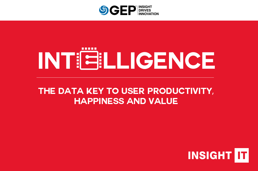 Intelligence: The Data Key to User Productivity, Happiness and Value