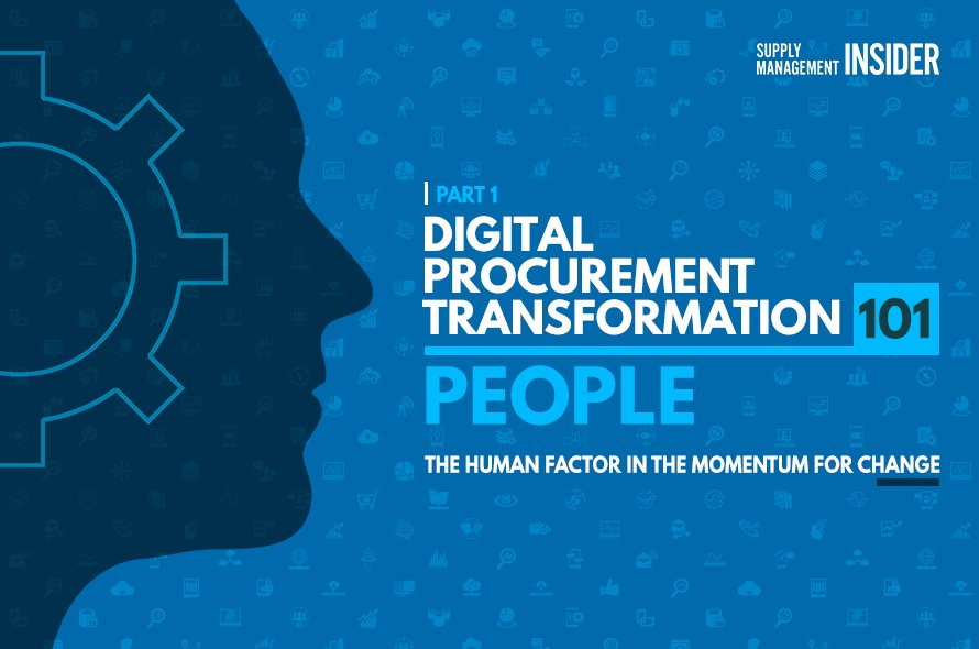 Digital Procurement Transformation 101: The Human Factor in the Momentum for Change