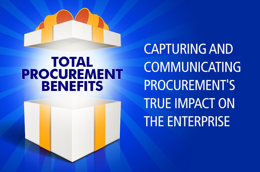 Total Procurement Benefits: Capturing and Communicating Procurement