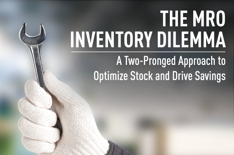 The MRO Inventory Dilemma: A Two-Pronged Approach to Optimize Stock and Drive Savings