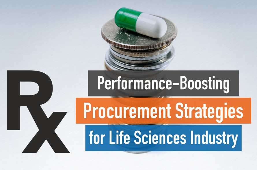 Rx — Performance-Boosting Procurement Strategies for Life Sciences Industry