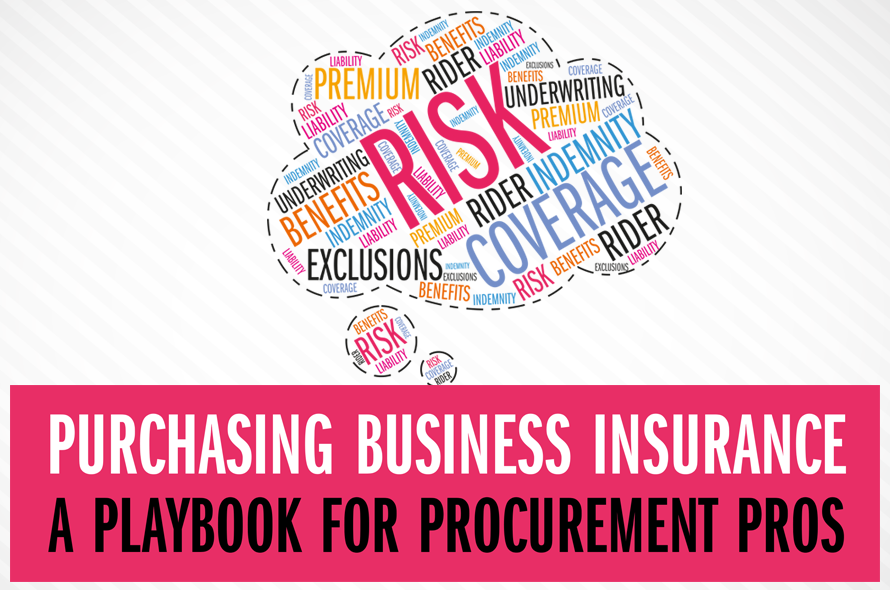 Purchasing Business Insurance: A Playbook for Procurement Pros