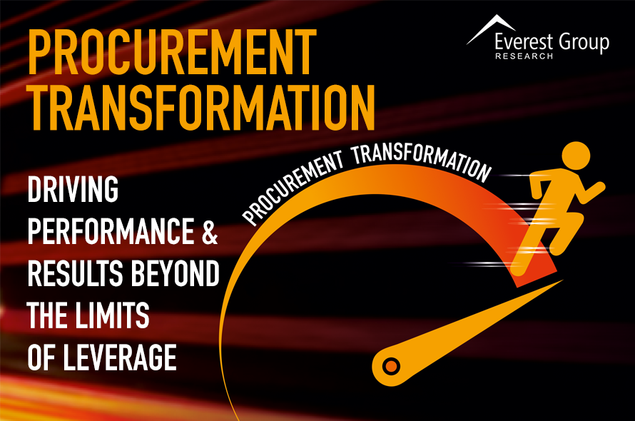 Procurement Transformation: Driving Performance & Results Beyond the Limits of Leverage