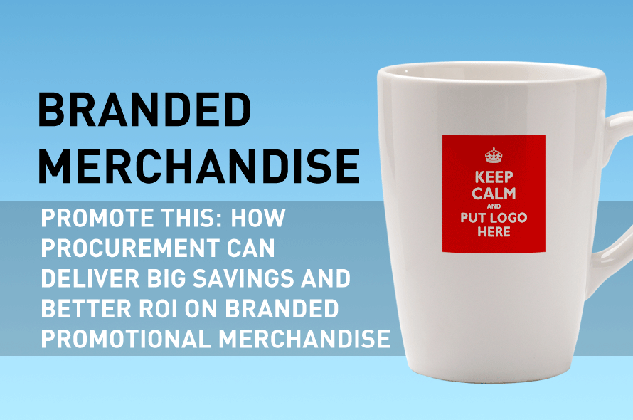 Promote This: How Procurement Can Deliver Big Savings and Better ROI on Branded Promotional Merchandise
