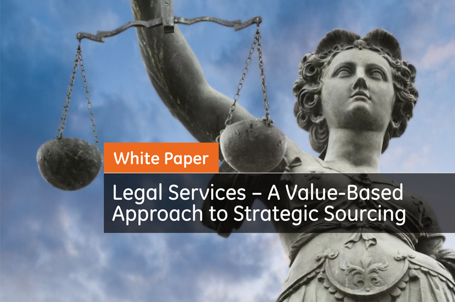 Legal Services – A Value-Based Approach to Strategic Sourcing