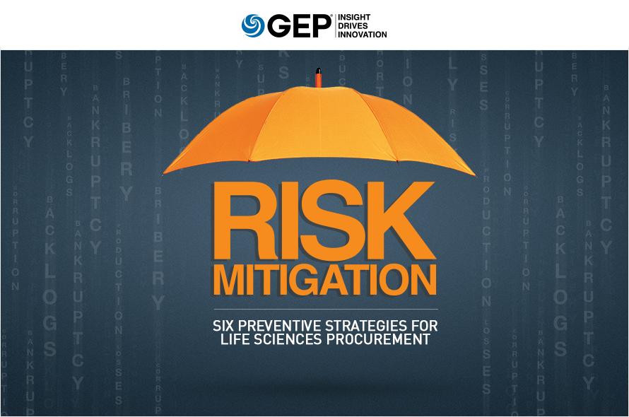 Risk Mitigation: Six Preventive Strategies for Life Sciences Procurement
